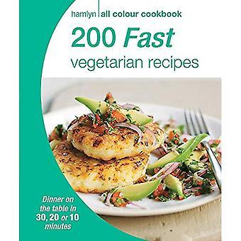 200 Fast Vegetarian Recipes: Hamlyn All Colour Cookbook