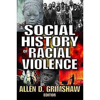 تاريخ اجتماعية من العنف العنصري التي جريمشاو آند الين