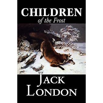Crianças do Frost por Jack Londres clássicos de ficção por Londres & Jack