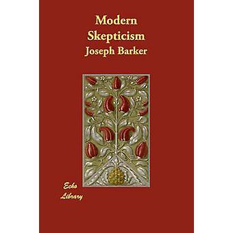 Moderni skeptisyys jäseneltä Barker & Joseph