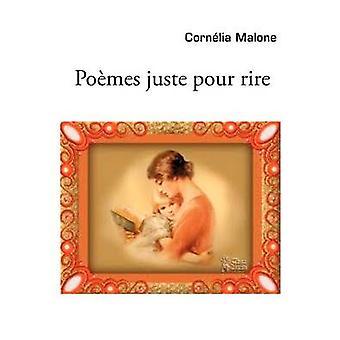 Pomes juste pour rire by Malone & Cornlia