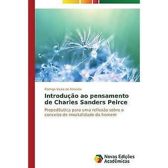 Introduo ao pensamento de Charles Sanders Peirce by Almeida Rodrigo Vieira de