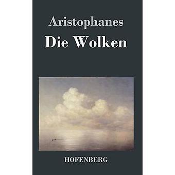 Die Wolken by Aristophanes