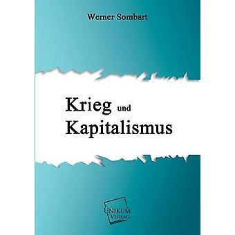 Krieg Und Kapitalismus by Sombart & Werner