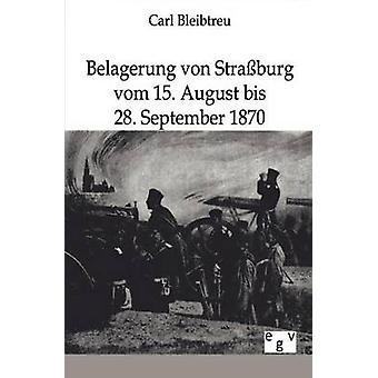 Belagerung von Straburg por Bleibtreu y Carl