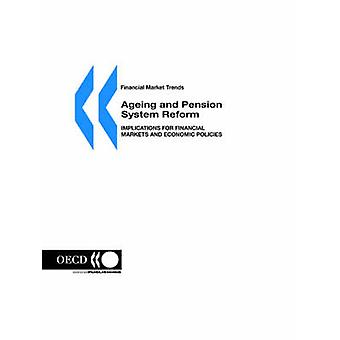Financial Market Trends  Ageing and Pension System Reform Implications for Financial Markets and Economic Policies by OECD Publishing
