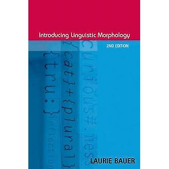 Introdução de morfologia linguística (2a edição revisada) por Laurie Bau