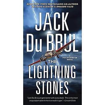 The Lightning Stones by Jack Du Brul - 9780307454799 Book
