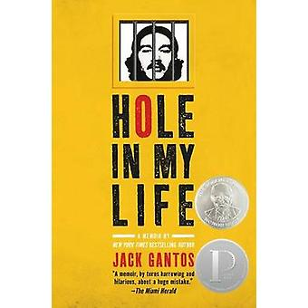 Hole in My Life by Jack Gantos - 9780312641573 Book