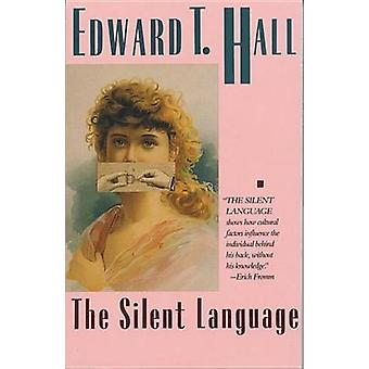 Silent Language by Edward T. Hall - 9780385055499 Book