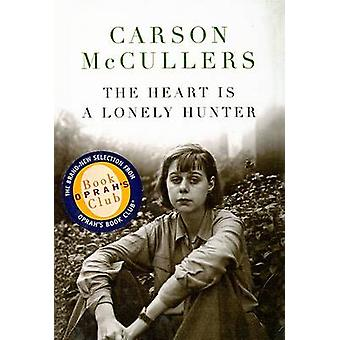 The Heart Is a Lonely Hunter by Carson McCullers - 9780756943028 Book