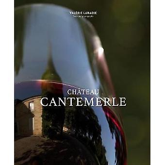 Chateau Cantemerle av Valerie Labadie-9781419730894 bok