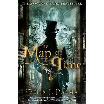 The Map of Time by Felix J Palma - 9781439167410 Book