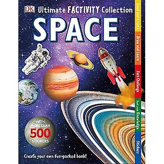 Ultimate Factivity Collection - Space by DK Publishing - DK - 97814654