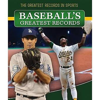 Baseball's Greatest Records by Andrew Pina - 9781499402308 Book