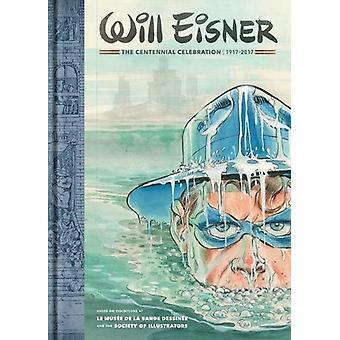 Will Eisner - the Centennial Celebration 1917-2017 by Will Eisner - 97