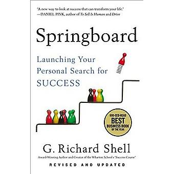 Springboard - Launching Your Personal Search for Success by G Richard