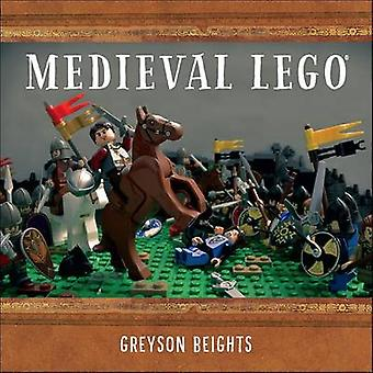Medieval LEGO by Greyson Beights - 9781593276508 Book