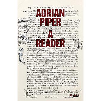 Adrian Piper - A Reader by Connie Butler - 9781633450332 Book