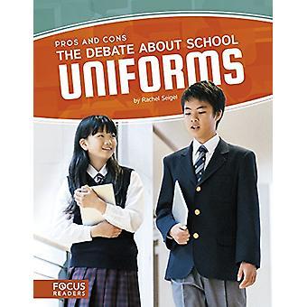 The Debate about School Uniforms by Rachel Seigel - 9781635175257 Book