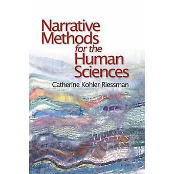 Métodos narrativos para las ciencias humanas por Riessman y Catherine Kohler