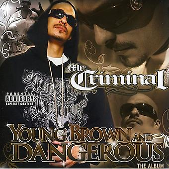 Mr. Criminal - unge Brown & farlige [CD] USA import
