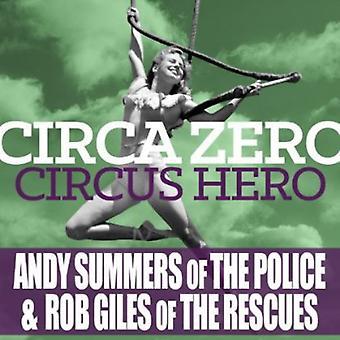 Circa nul - cirkus Hero [Vinyl] USA importerer