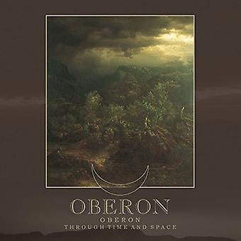 Oberon - Through Time & Space [CD] USA import