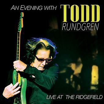 Todd Rundgren - aften med Todd Rundgren-Live på Ridgefield [CD] USA importen