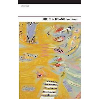 Semibreve by John F. Deane
