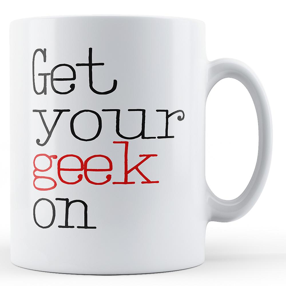 Enfourchez Enfourchez Votre Mug GeekImprimé Votre GeekImprimé Mug Votre Enfourchez Nnmw80