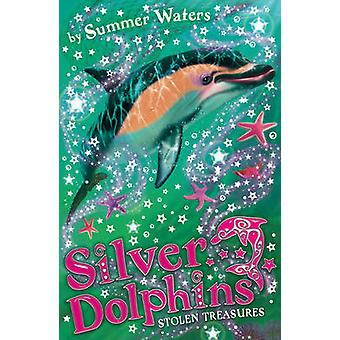 Stolen Treasures (Silver Dolphins - Book 3) by Summer Waters - 978000