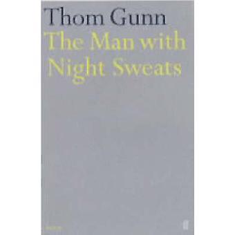 Manden med nat nattesved af Thom Gunn - 9780571162574 bog