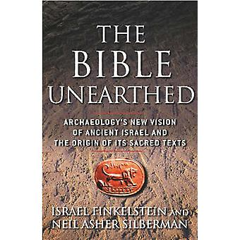 The Bible Unearthed - Archaeology's New Vision of Ancient Israel and t