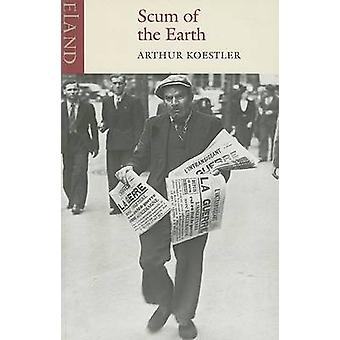 Scum of the Earth (New edition) by Arthur Koestler - 9780907871491 Bo