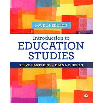Introduktion til at uddannelse undersøgelser (4. reviderede udgave) af Steve Bart