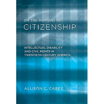 On the Margins of Citizenship - Intellectual Disability and Civil Righ