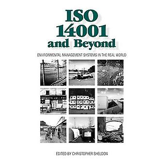 ISO 14001 and Beyond - Environmental Management Systems in the Real Wo