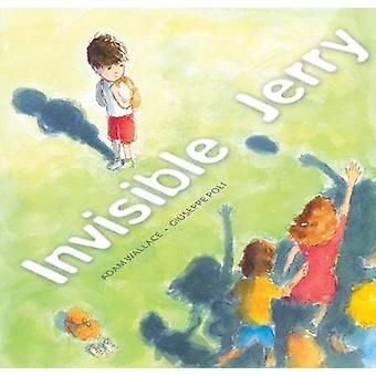 Invisible Jerry by Invisible Jerry - 9781925335781 Book