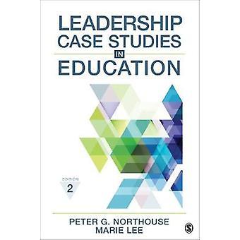 Estudios de caso de liderazgo en la educación Peter G. Northouse - 97815443