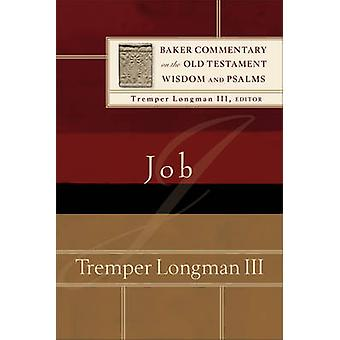 Job by Tremper III Longman - 9780801098512 Book