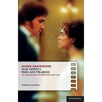 Screen Adaptations - Jane Austen's Pride and Prejudice - A Close Study