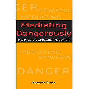Mediando perigosamente: As fronteiras da resolução de conflitos