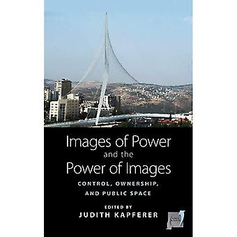 Images of Power and the Power of Images