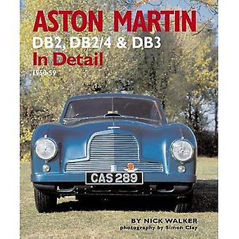 Aston Martin: DB2,DB2/4 and DB3 in Detail 1950-1959 (In Detail)