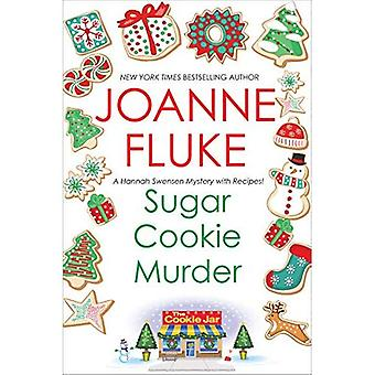 Zucker Cookie Mord (ein Hannah Swensen Rätsel)