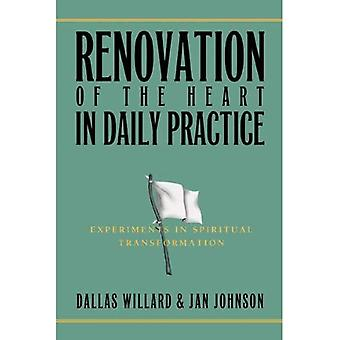 Renovation of the Heart in Daily Practice: Experiments in Spiritual Transformation