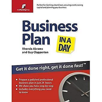 Affärsplan på en dag: få det gjort rätt, få det gjort snabbt (på en dag)