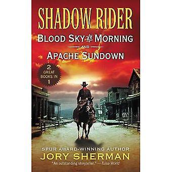 Cavalier de l'ombre: Sang ciel au matin et le cavalier de l'ombre: Apache Sundown