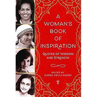 Livre une femme d'Inspiration: citations de sagesse et de force